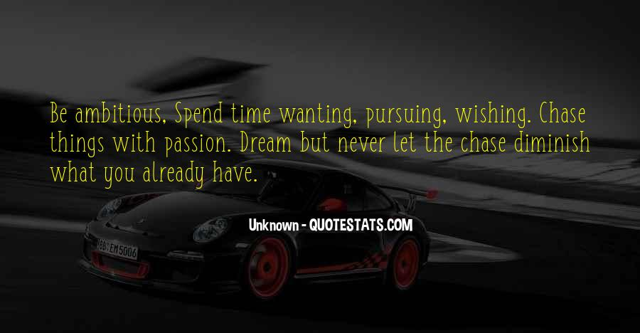 Wishing For More Time Quotes #270730