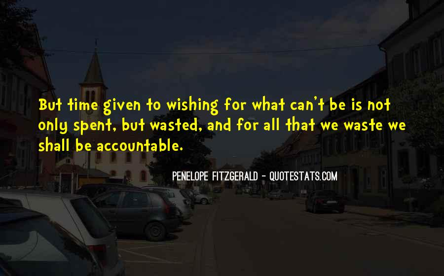 Wishing For More Time Quotes #698468