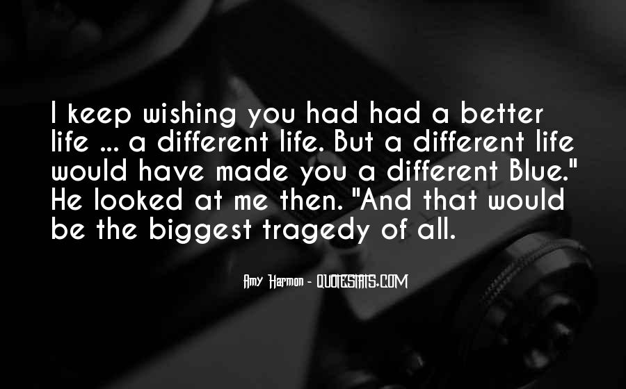 Wishing You Better Quotes #1695925