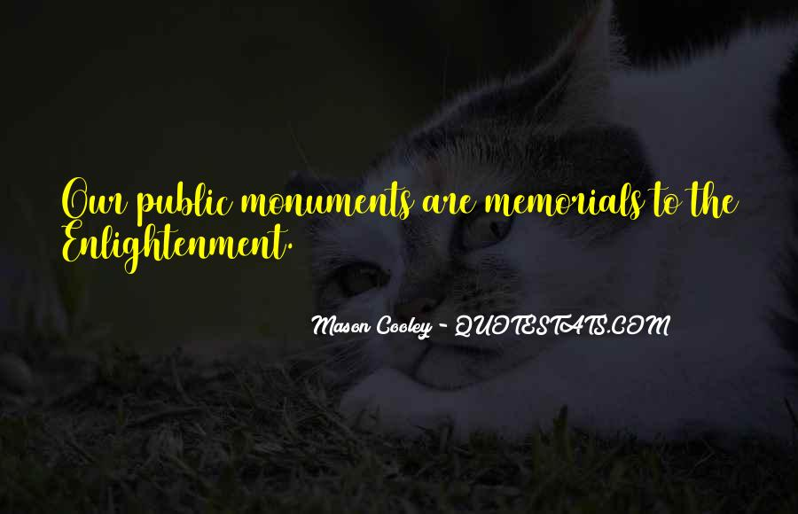 Quotes About Memorials #1105280