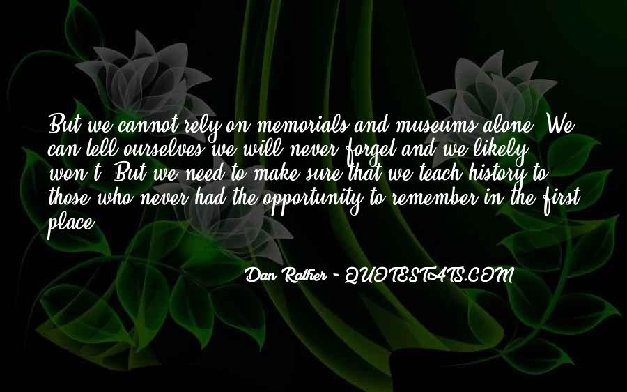 Quotes About Memorials #1746979