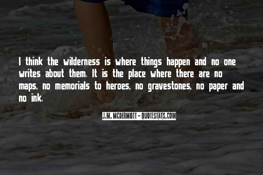 Quotes About Memorials #439789
