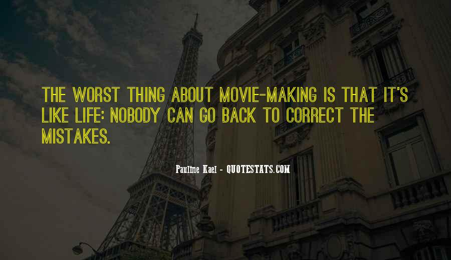 Without Making Mistakes Quotes #10667