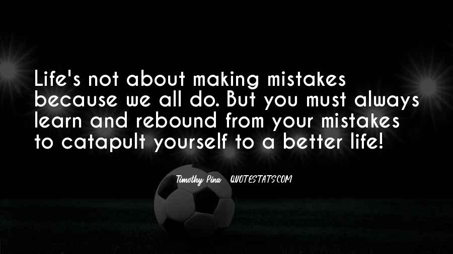 Without Making Mistakes Quotes #108938