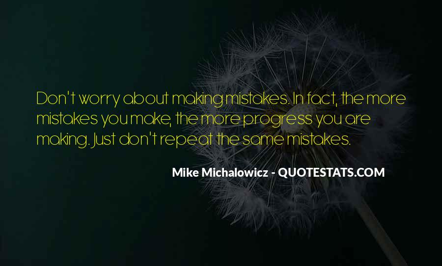Without Making Mistakes Quotes #109841