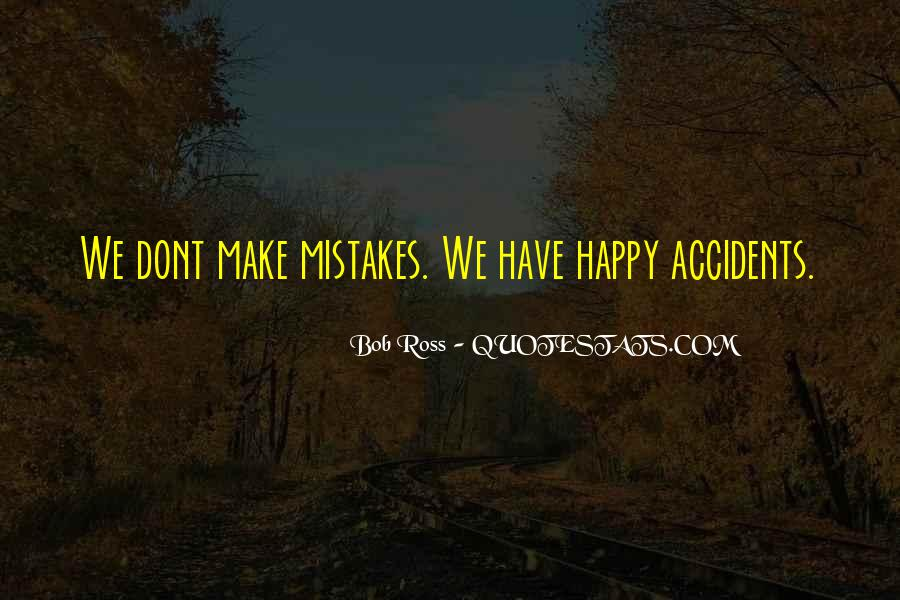Without Making Mistakes Quotes #114451