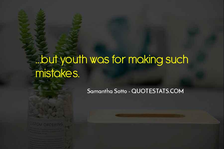 Without Making Mistakes Quotes #123615