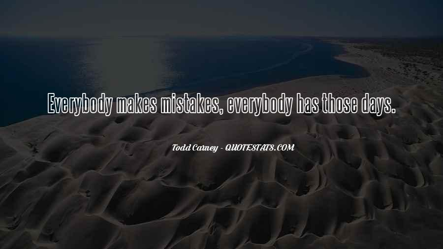 Without Making Mistakes Quotes #135822