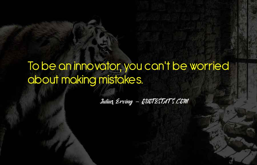 Without Making Mistakes Quotes #137259