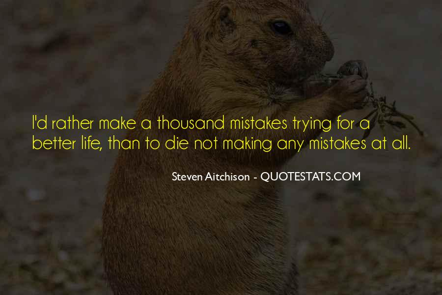 Without Making Mistakes Quotes #13801