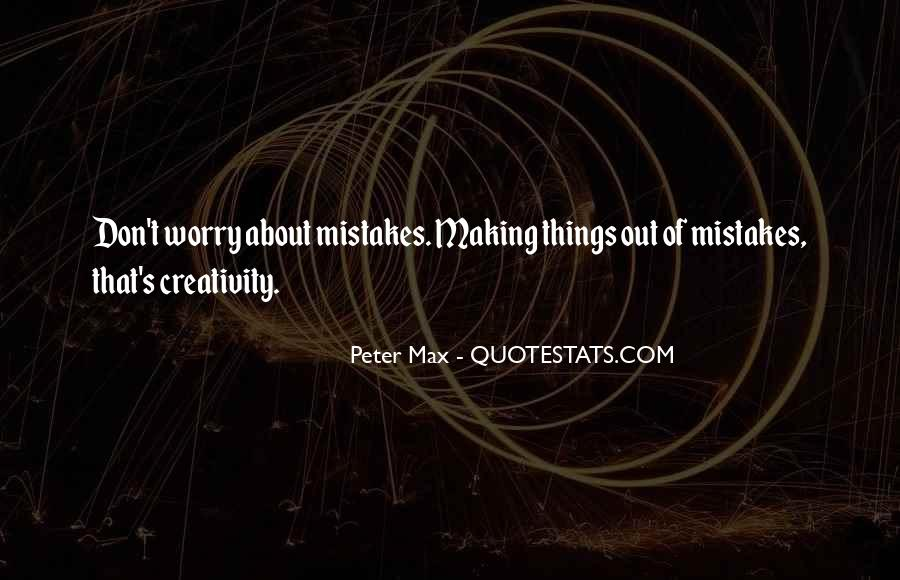 Without Making Mistakes Quotes #169124
