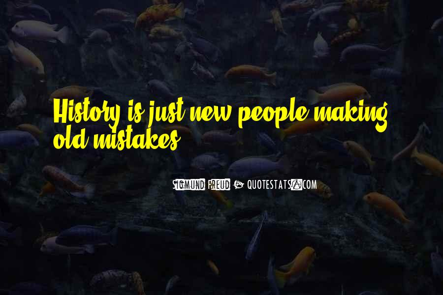 Without Making Mistakes Quotes #23753
