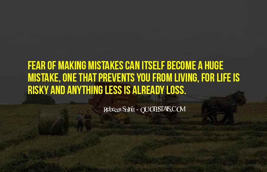Without Making Mistakes Quotes #74513