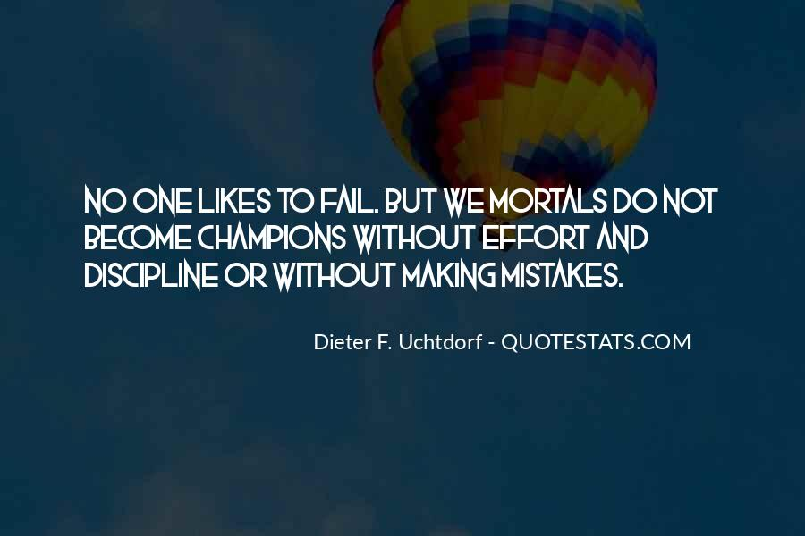 Without Making Mistakes Quotes #926150