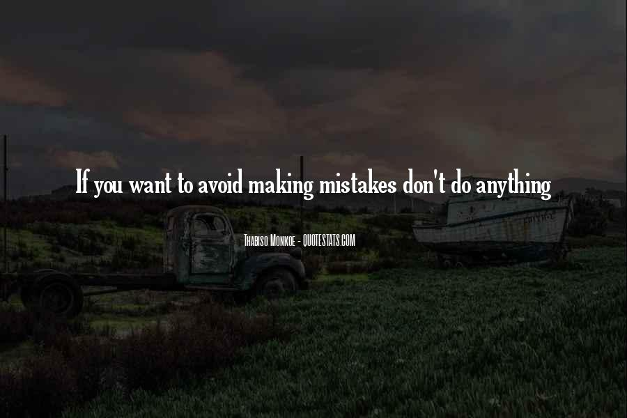 Without Making Mistakes Quotes #9852