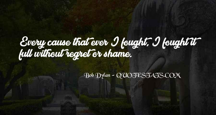 Without Shame Quotes #1225032