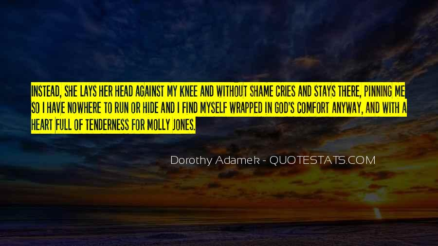 Without Shame Quotes #1268449