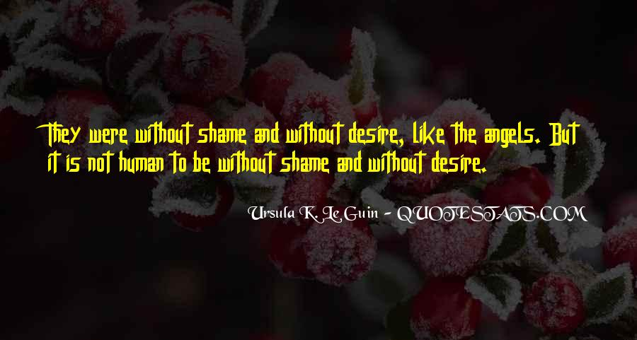 Without Shame Quotes #1305317