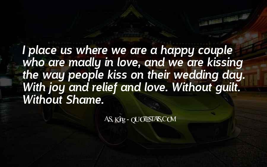 Without Shame Quotes #334052