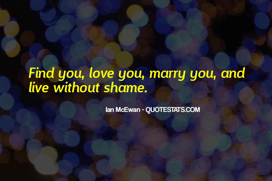 Without Shame Quotes #4393