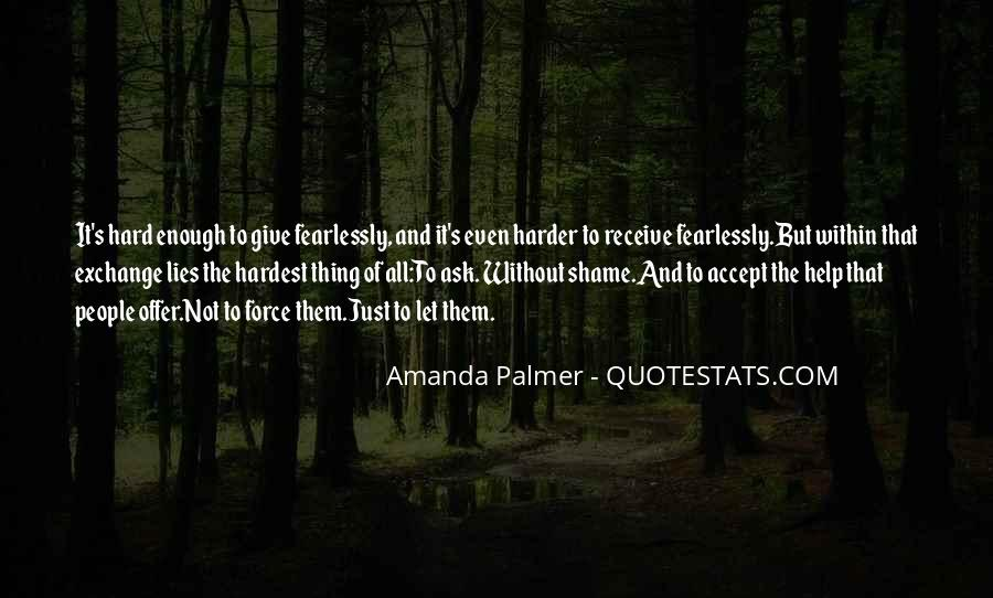 Without Shame Quotes #616422
