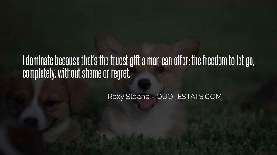 Without Shame Quotes #876344