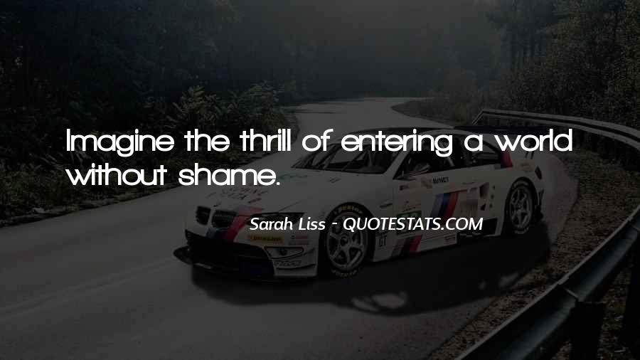 Without Shame Quotes #878162
