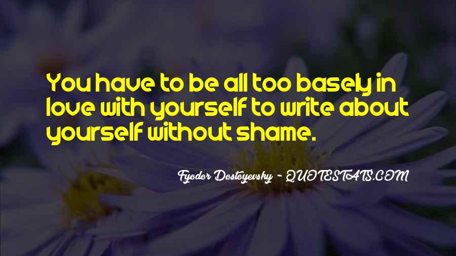 Without Shame Quotes #929585