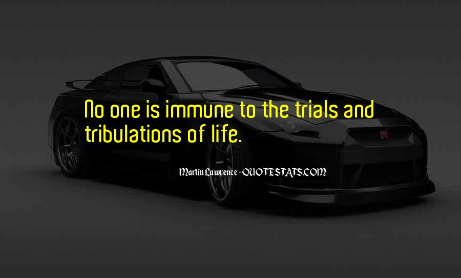 Without Trials And Tribulations Quotes #111860
