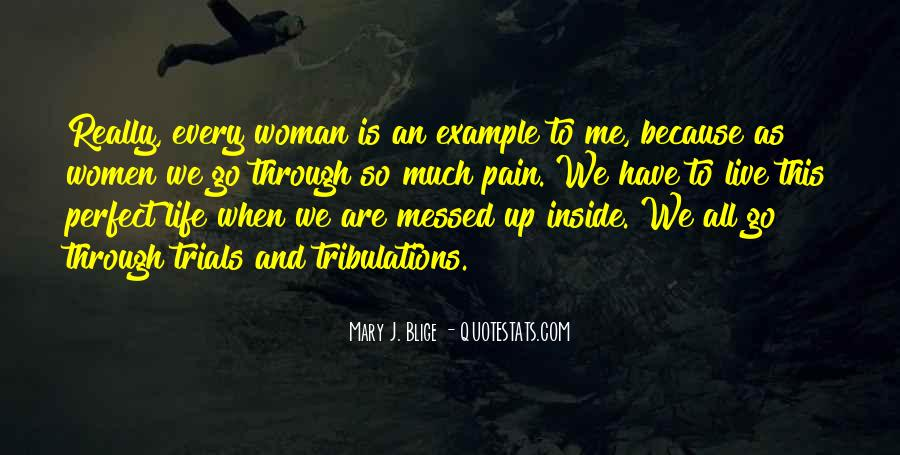 Without Trials And Tribulations Quotes #188940