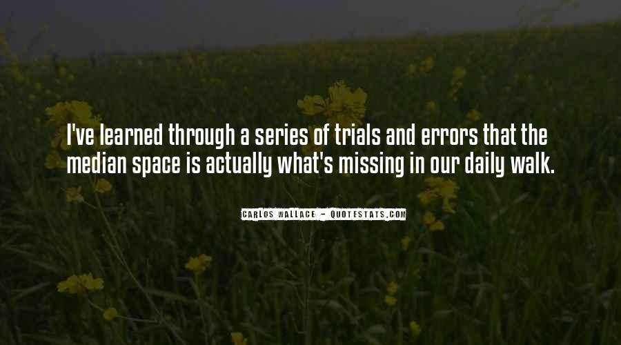 Without Trials And Tribulations Quotes #231245