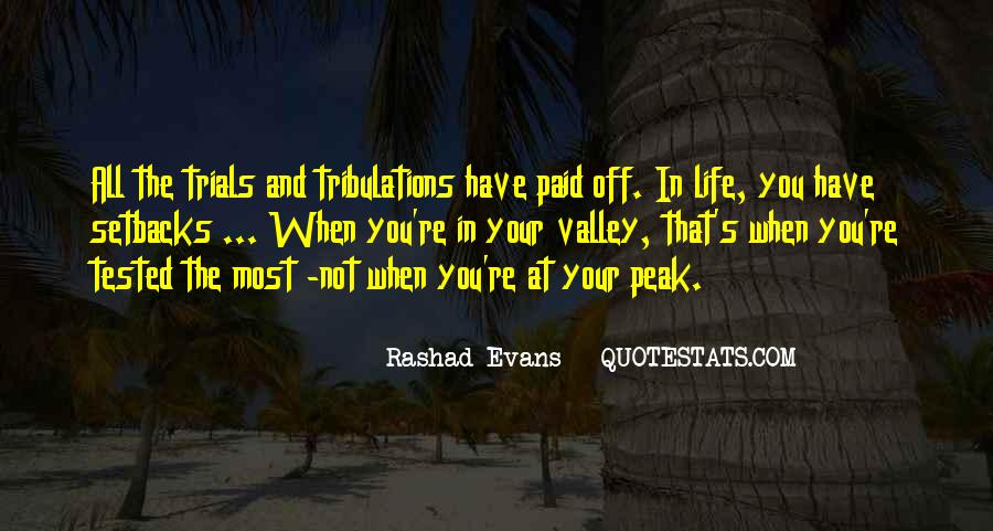 Without Trials And Tribulations Quotes #244278