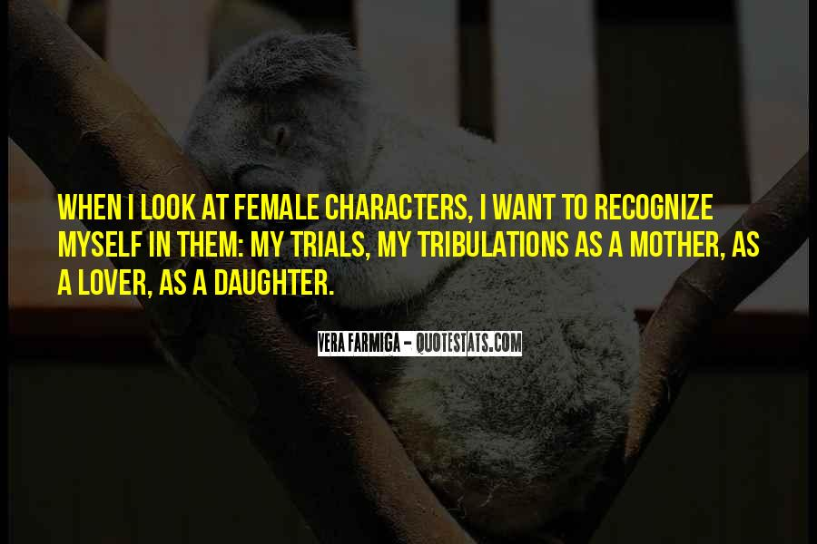 Without Trials And Tribulations Quotes #444318