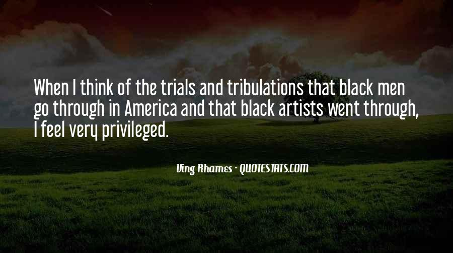 Without Trials And Tribulations Quotes #468699