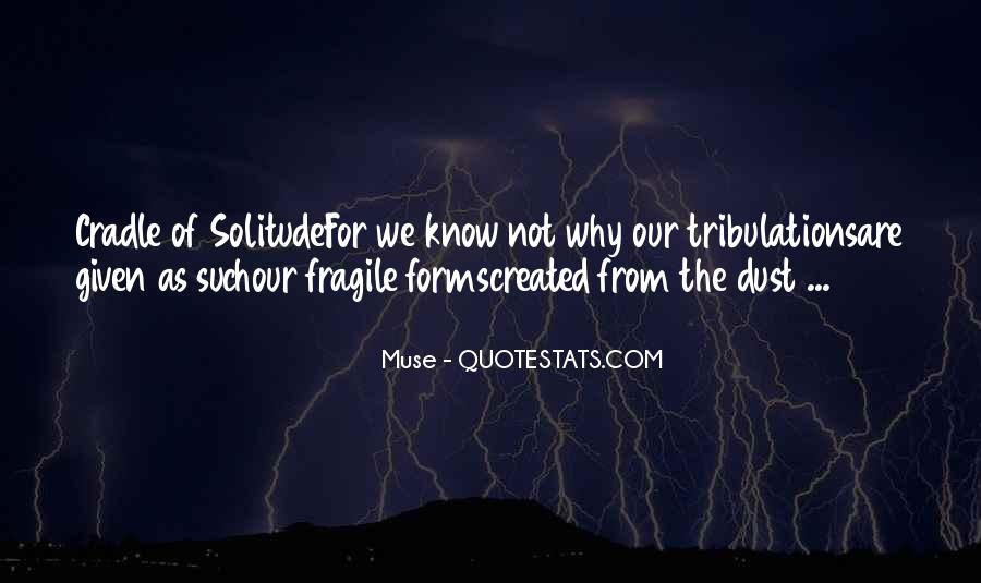 Without Trials And Tribulations Quotes #495051