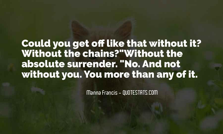 Without You It Like Quotes #278314