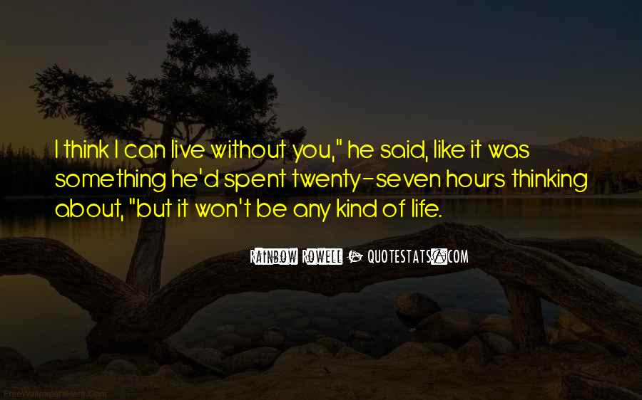 Without You It Like Quotes #282267