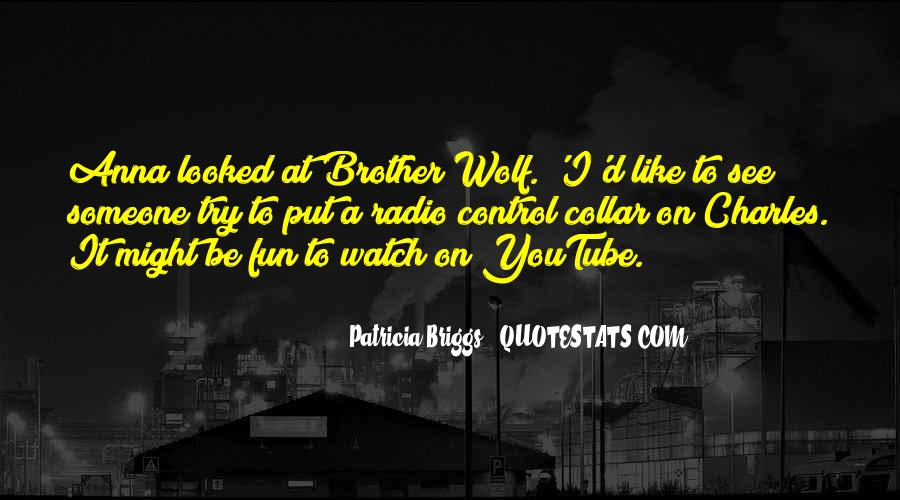Wolf Brother Quotes #170937