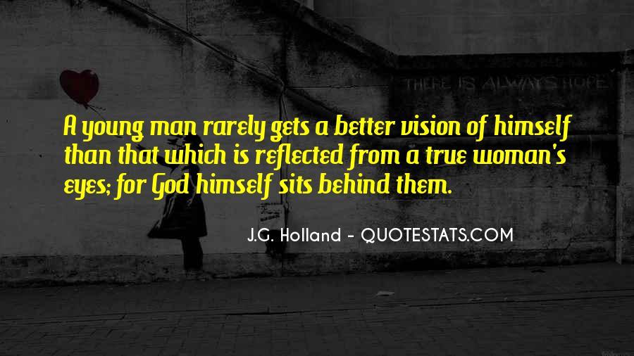 Woman Behind Man Quotes #1125974