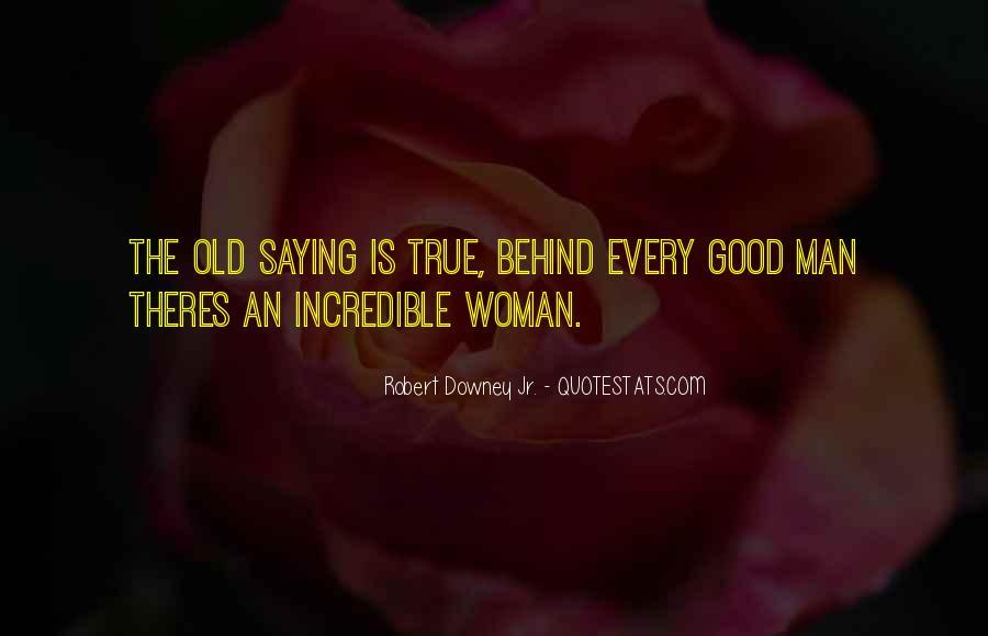 Woman Behind Man Quotes #1159966