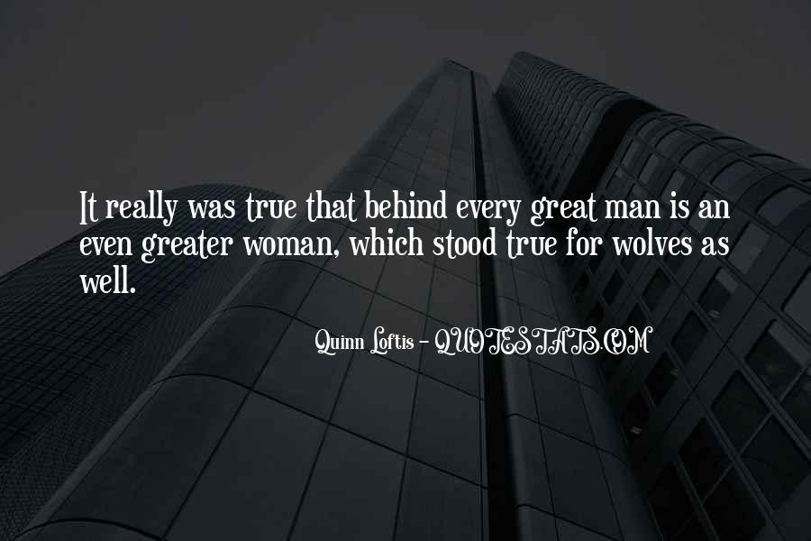 Woman Behind Man Quotes #1269445