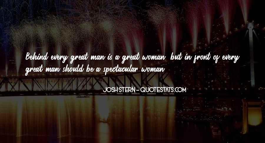 Woman Behind Man Quotes #1353625