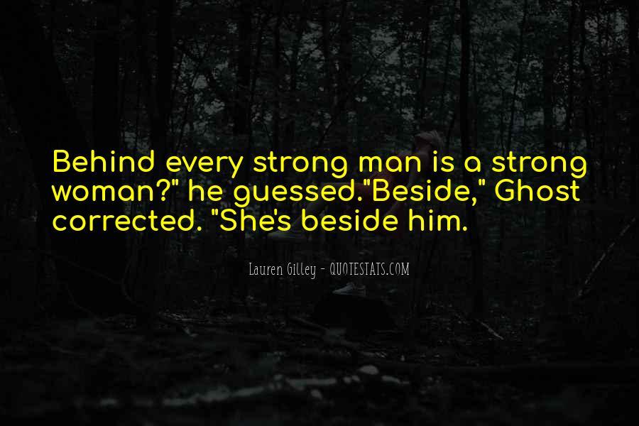 Woman Behind Man Quotes #161200