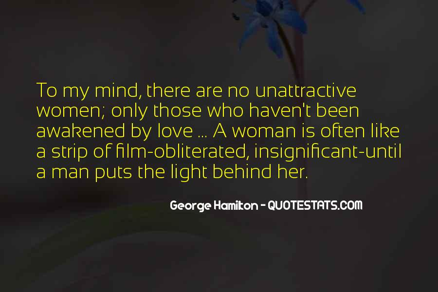 Woman Behind Man Quotes #211550