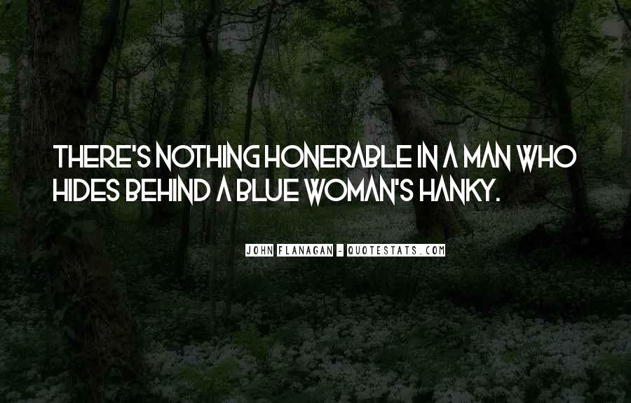 Woman Behind Man Quotes #327071