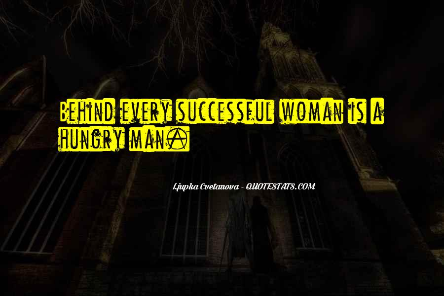 Woman Behind Man Quotes #626742