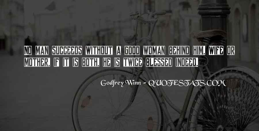 Woman Behind Man Quotes #628637