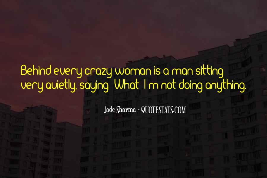 Woman Behind Man Quotes #93190