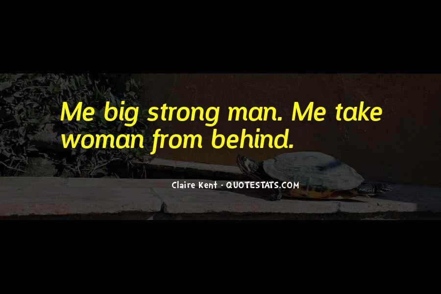 Woman Behind Man Quotes #958498