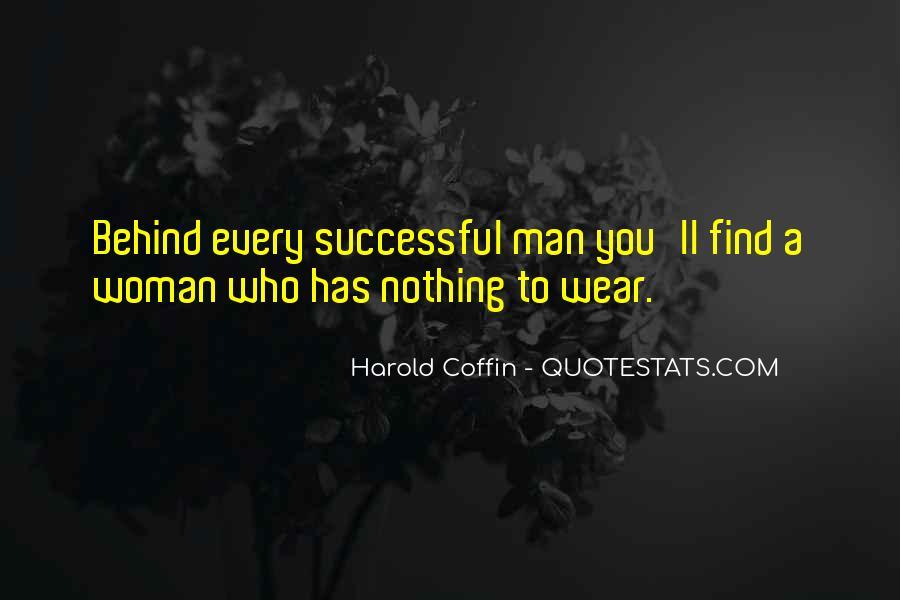 Woman Behind Man Quotes #9978